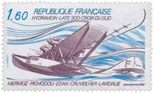Timbre : 1982 HYDRAVION - LATÉ 300 - CROIX DU SUD MERMOZ PICHODOU ÉZAN CRUVEILHER LAVIDALIE