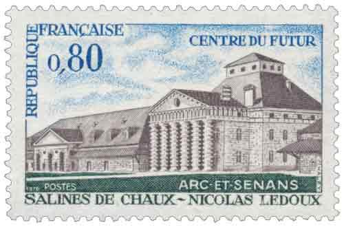 Timbre : CENTRE DU FUTUR ARC-ET-SENANS SALINES DE CHAUX - NICOLAS LEDOUX