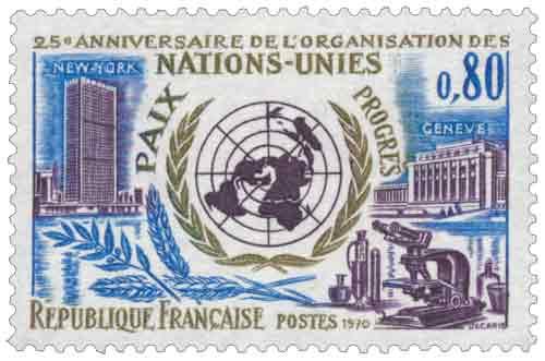 Timbre : 25ème ANNIVERSAIRE DE L'ORGANISATION DES NATIONS-UNIES PAIX PROGRÈS NEW-YORK GENÈVE