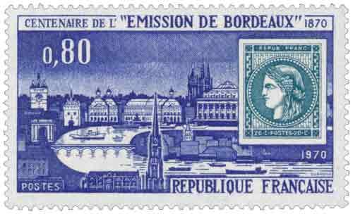 Timbre : CENTENAIRE DE L' ÉMISSION DE BORDEAUX 1870