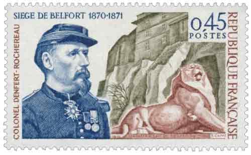 Timbre : SIÈGE DE BELFORT 1870-1871 COLONEL DENFERT-ROCHEREAU