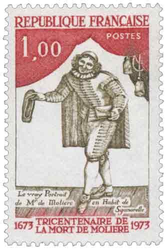 Timbre : TRICENTENAIRE DE LA MORT DE MOLIÈRE 1673-1973 LE VRAY Portrait de Mr de Molière en Habit de Sganarelle