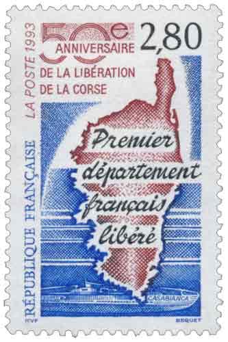 Timbre : 50eme ANNIVERSAIRE DE LA LIBÉRATION DE LA CORSE Premier département français libéré CASABIANCA