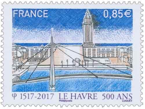 1517 - 2017 LE HAVRE 500 ANS