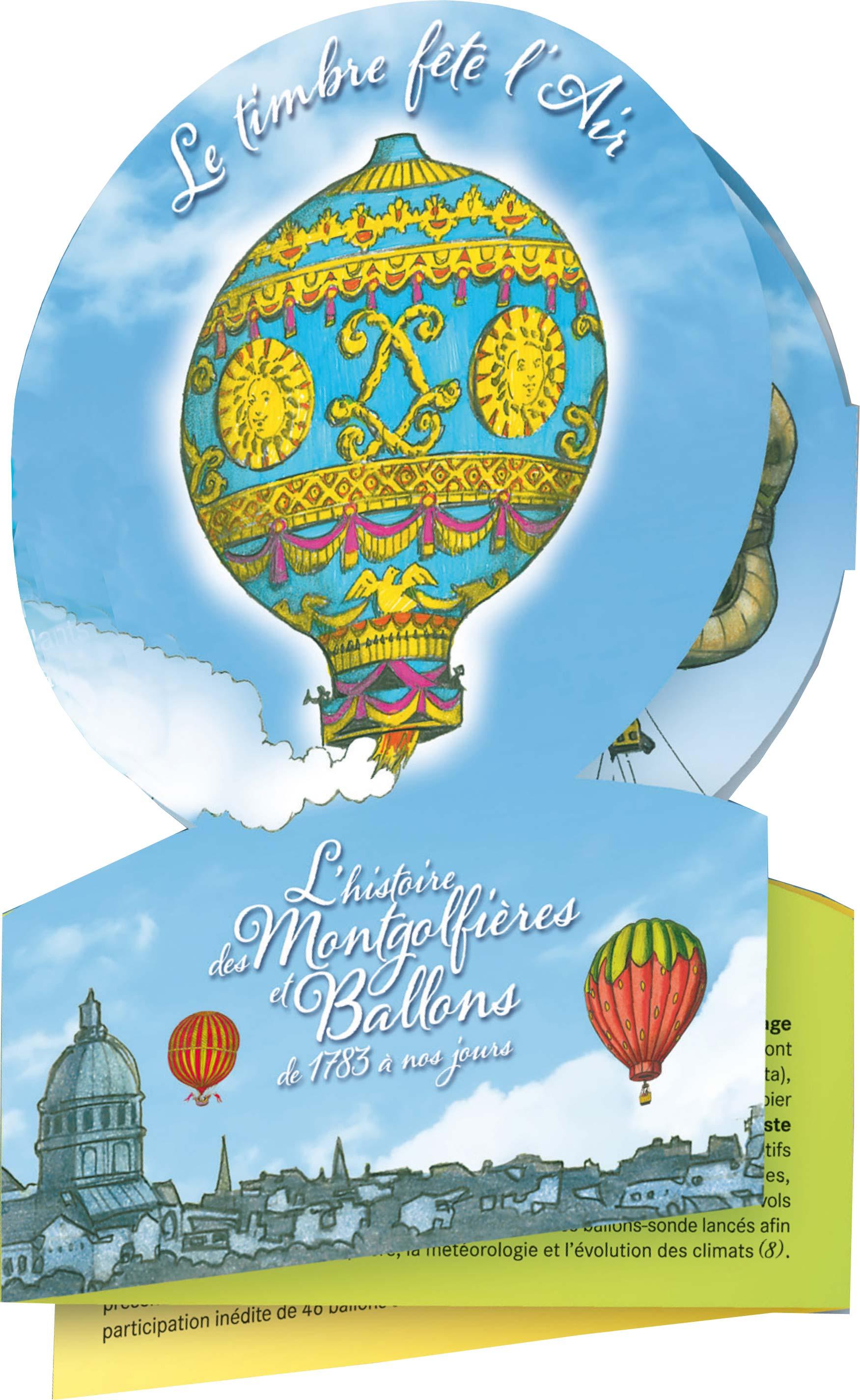 Collector L'histoire des Montgolfières et Ballons de 1783 à nos jours