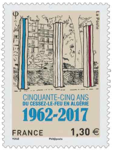 CINQUANTE-CINQ ANS DU CESSEZ LE- FEU EN ALGÉRIE 1962-2017